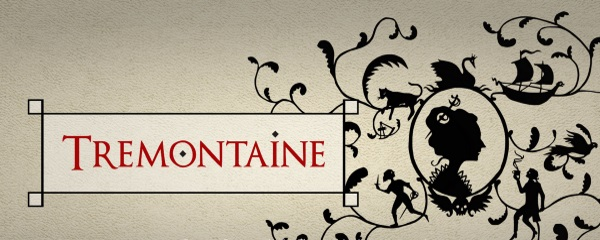 Tremontaine banner. The silhouette of a woman with a small sword stuck through her bun sits in a roundel surrounded by vines upon which other sword-wielding characters sit. A ship and a cat also appear. To the left of the image is the series title.