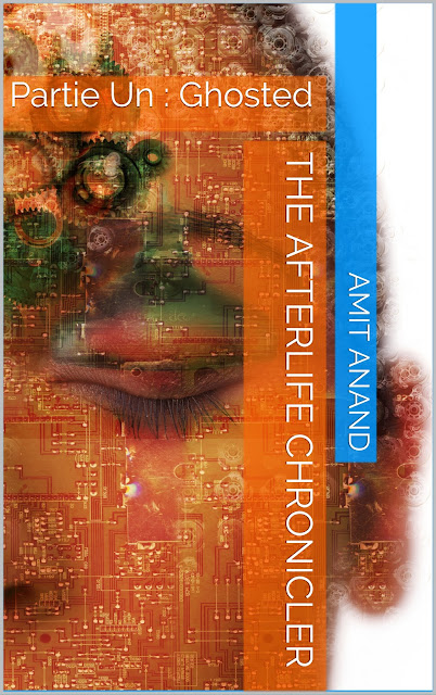 The Cover of Author's Amit Anand Book, The Afterlife Chronicler