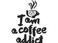 Ciri-Ciri Kamu Sudah Kecanduan Kopi / Coffee Addict