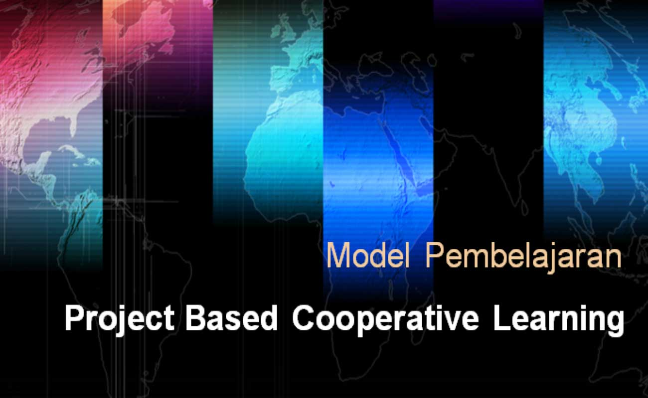 Model Pembelajaran Project Based Cooperative Learning