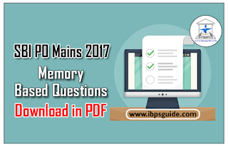 SBI PO Mains 2017 – Memory Based Questions | Download in PDF