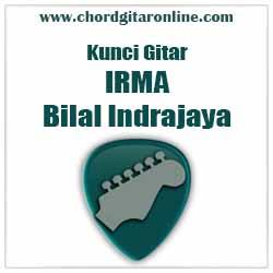Chord Irma Bilal Indrajaya