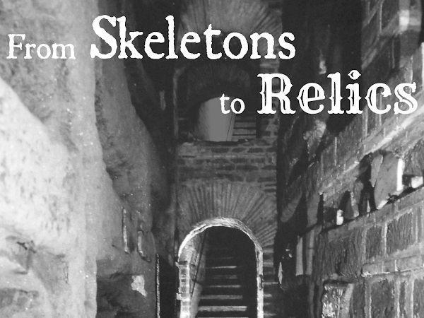 From Skeletons to Relics