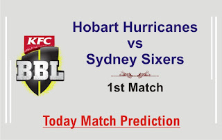 Sixer vs Hobart 1st Match Who will win Today BBL T20? Cricfrog