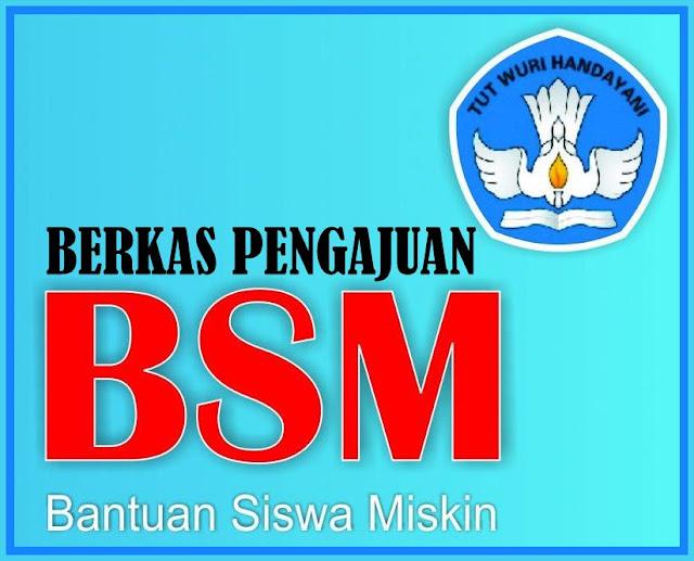 Download Berkas Pengajuan BSM Format Terbaru 2018