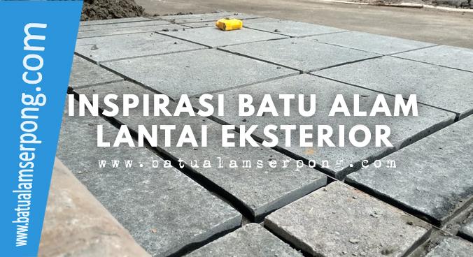inspirasi lantai eksterior dengan batu andesit kombinasi