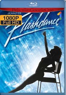 Flashdance [1983] [1080p BRrip] [Latino-Inglés] [GoogleDrive]