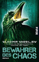 https://www.amazon.de/Bewahrer-Chaos-Roman-Wladimir-Wassiljew/dp/3492267459/ref=sr_1_1?s=books&ie=UTF8&qid=1490091754&sr=1-1&keywords=bewahrer+des+chaos