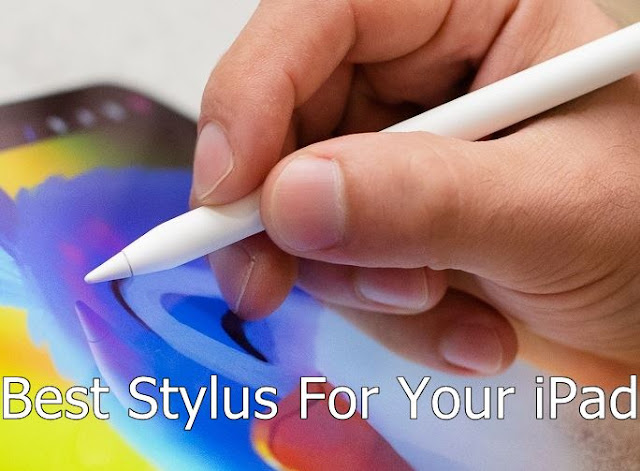 Best Stylus For Your iPad