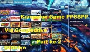 Download Game Ppsspp Via Googledrive Link Part 2 Godrive Download Game Android Mod Apk Via Google Drive Dan Tutorial Tutorial Bermanfaat