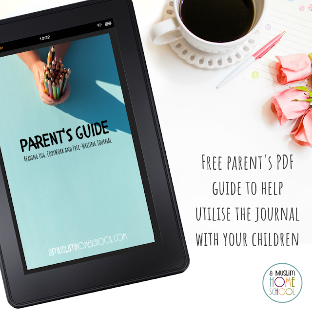 Free Parent's guide to accompany the Reading Log, Copywork and Free-Writing Journal