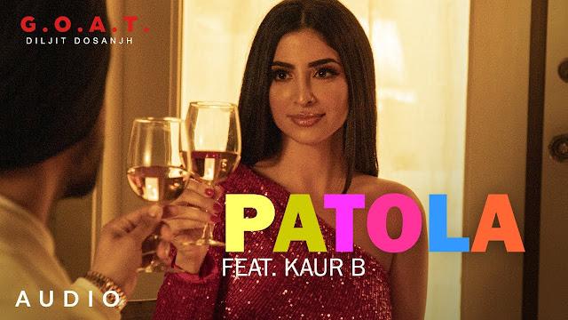 Diljit Dosanjh: Patola Ft. Kaur B Lyrics in English | G.O.A.T. | Latest Punjabi Song 2020 Lyrics Planet