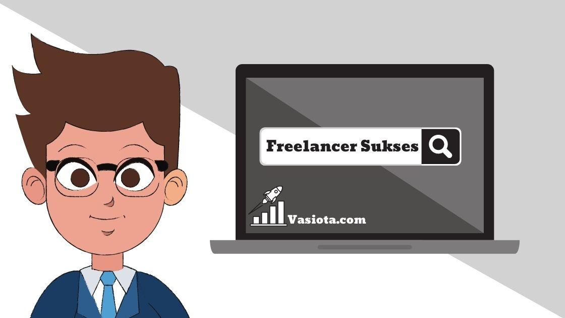 Tips Sukses Freelancer