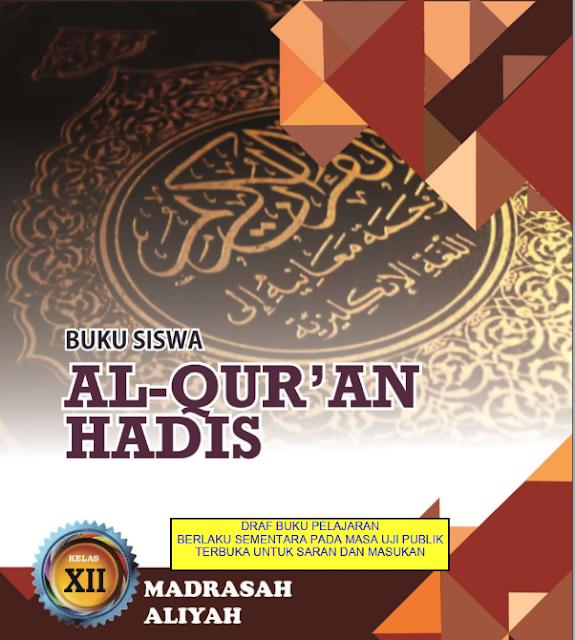 Buku Al Qur'an Hadis Untuk Siswa Kelas XII Madrasah Aliyah