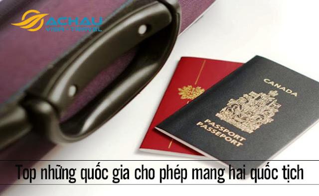 Top những quốc gia cho phép mang hai quốc tịch