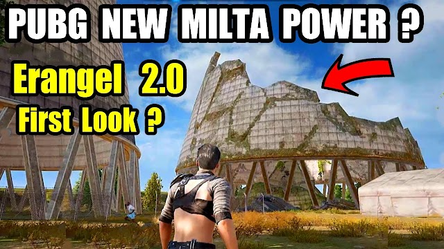 PUBG Mobile New Erangel 2.0 map Update ? New Milta Power First Look ? Tips and Trick
