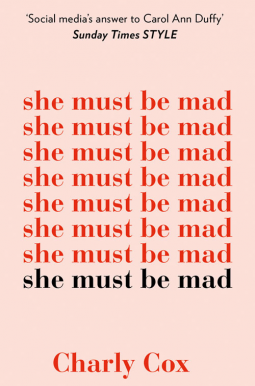She Must Be Mad by Charly Cox