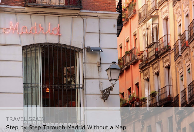 Travel Spain. Step by Step through Madrid without a Map