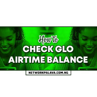 how to check glo airtime balance