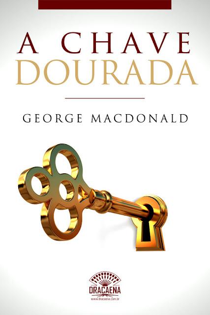 A Chave Dourada Um conto de George MacDonald