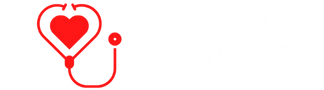 Love and Life Blogs