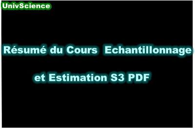 Résumé Du Cours Echantillonnage et Estimation S3 PDF.