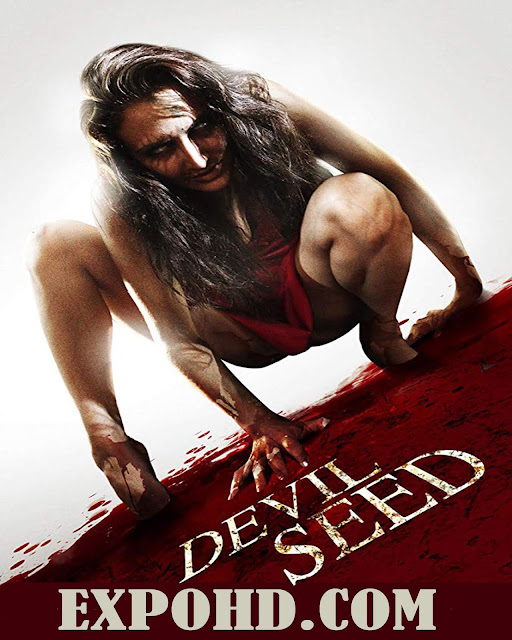 Devil Seed 2012 IMDb 720p | 1080p | HDRip x265 | Download