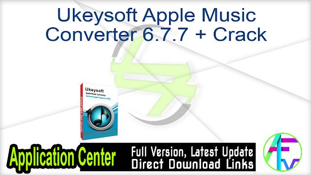 Ukeysoft Apple Music Converter 6.7.7 + Crack
