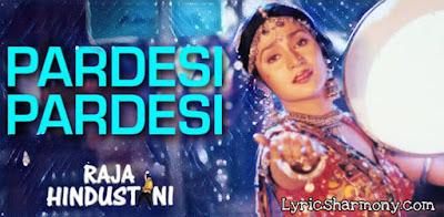 Pardesi Pardesi Jana Nahi Lyrics