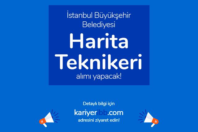 İstanbul Büyükşehir Belediyesi, harita teknikeri alacak. Kariyer İBB iş başvurusu hakkında detaylar kariyeribb.com'da!