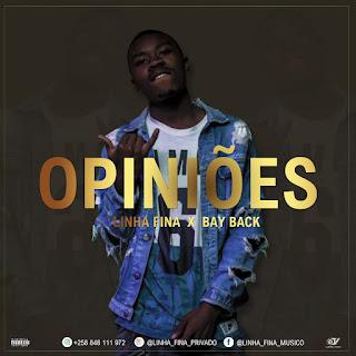 Linha Fina feat BayBack -  Opiniões