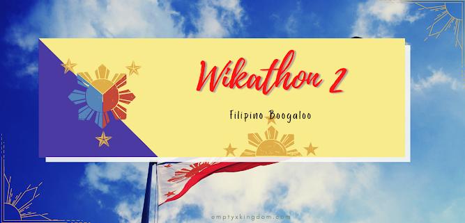 wikathon 2 filipino boogaloo 2021 tbr