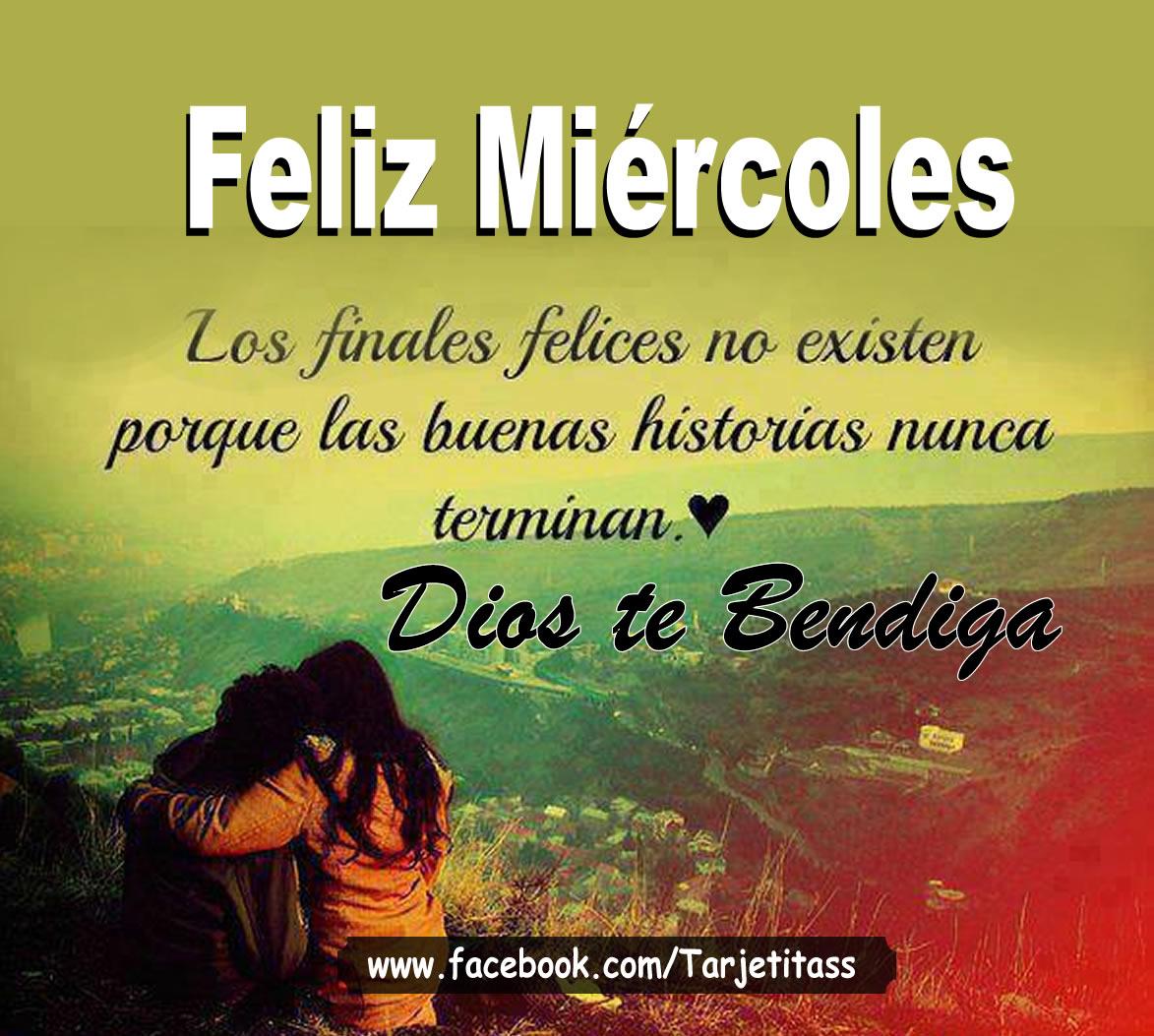 Feliz Miercoles Dios Te bendiga Mi Amor
