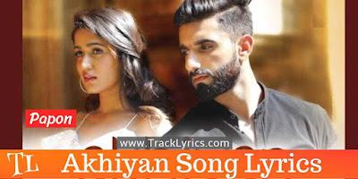 akhiyan-lyrics