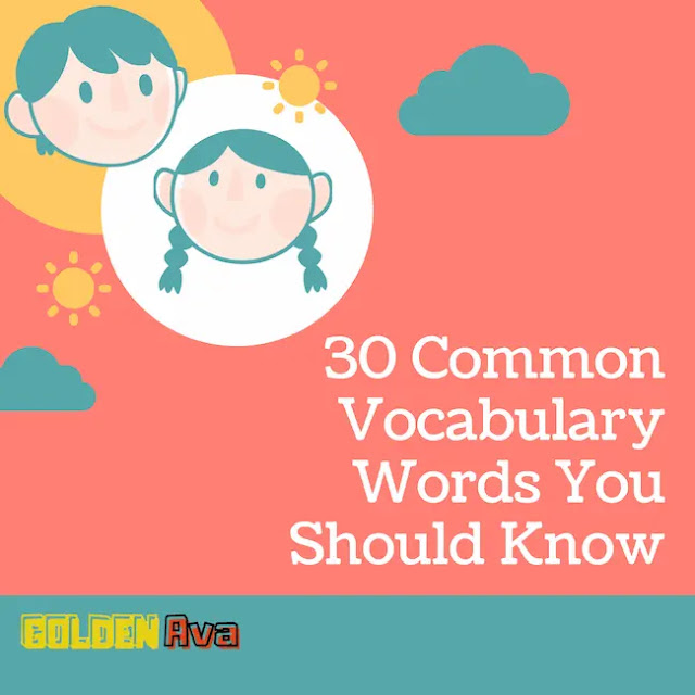 30 Common Vocabulary Words You Should Know