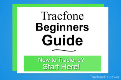 Tracfone Beginners Guide - New to Tracfone? Start Here!