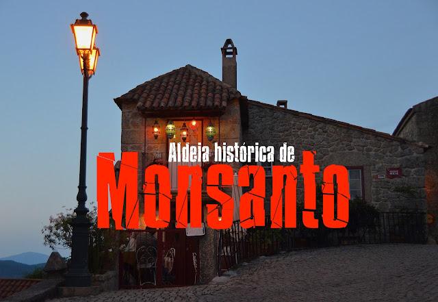 Roteiro das Aldeias Históricas de Portugal, Visitar Monsanto