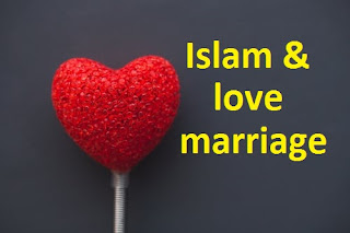 Is love marriage allowed in Islam?