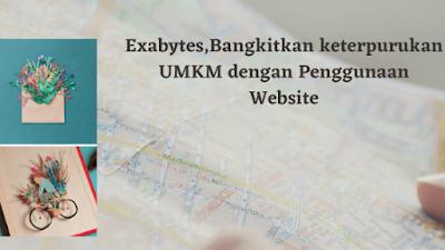 Exabytes bangkitkan keterpurukan UMKM