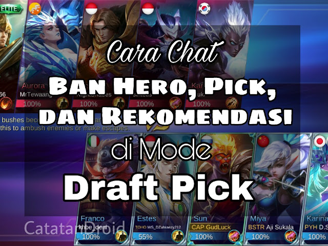 Cara Quick Chat Banned Hero Draft Pick Game Mobile Legends
