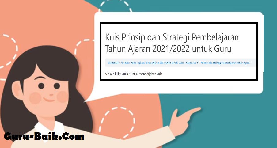 Gambar Jawaban Kuis Prinsip Dan Strategi Pembelajaran Tahun 2021/2022 Untuk Guru