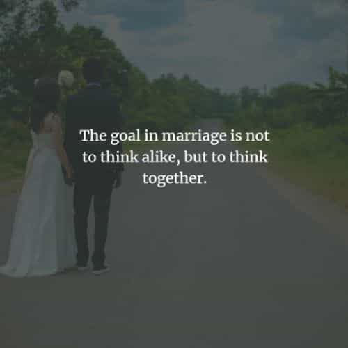 Marriage quotes and sayings that will inspire you