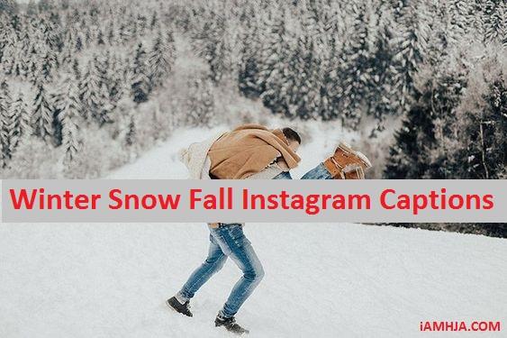 Snow Instagram Captions