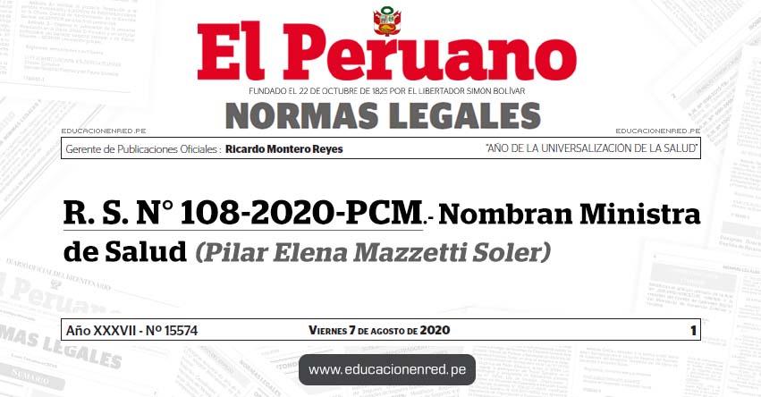 R. S. N° 108-2020-PCM.- Nombran Ministra de Salud (Pilar Elena Mazzetti Soler)