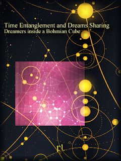 Time Entanglement and Dreams Sharing Dreamers inside a Bohmian Cube Cover