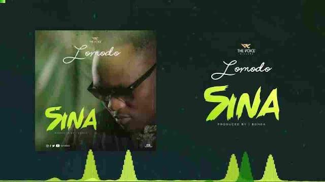 Lomodo ~ Sina [DOWNLOAD AUDIO MP3]