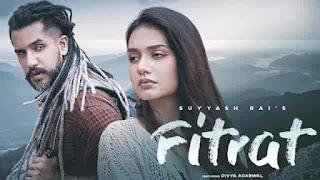 Fitrat Lyrics-Suyyash Rai, Fitrat Lyrics, Fitrat Lyrics Suyyash, Fitrat Lyrics divya agarwal, Fitrat Lyrics meaning in hindi, lyrics video,