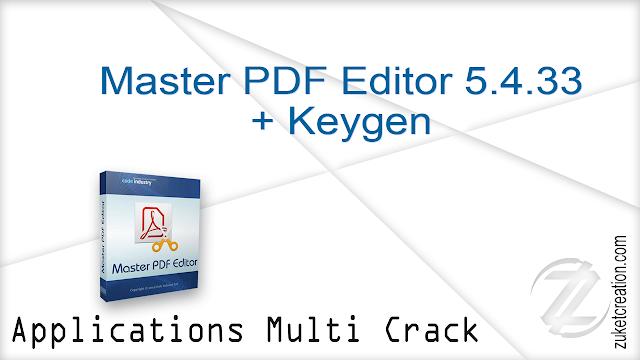 Master PDF Editor 5.4.33 + Keygen  |  43 MB