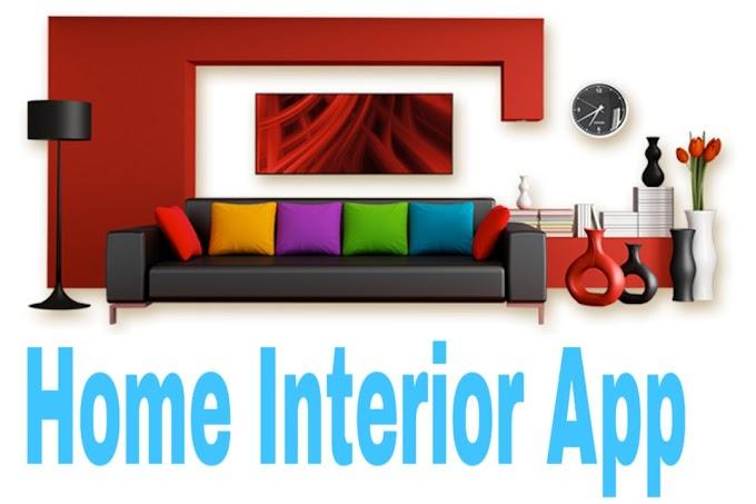 घर सजाने के लिए कुछ उपयोगी APP II Home Interior Apps