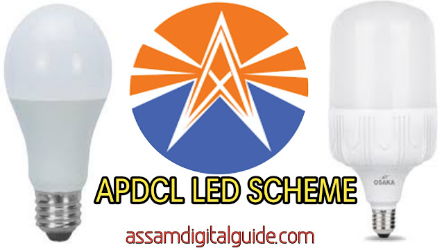 Get LED bulbs under DSM Scheme from Assam Electricity Board (APDCL)